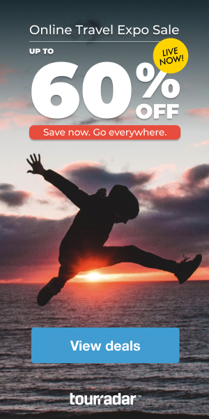 TourRadar Online Travel Expo 300x600 | Up To 60% Off Travel Deals!
